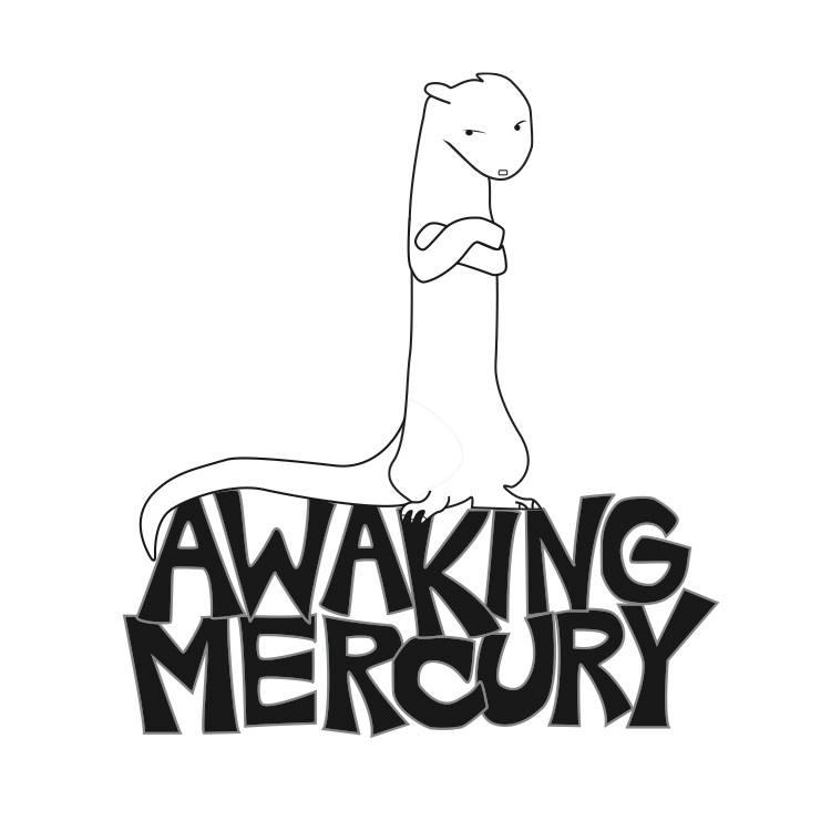 Awaking Mercury