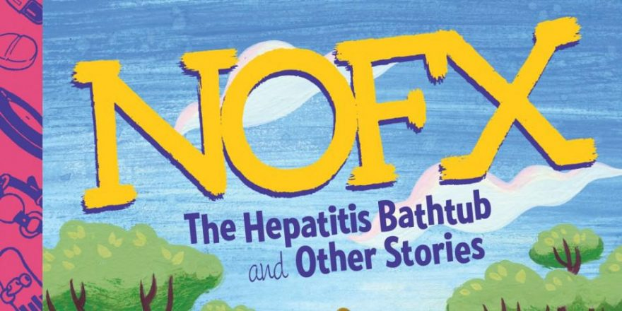The Hepatitis Bathtub and Other Stories